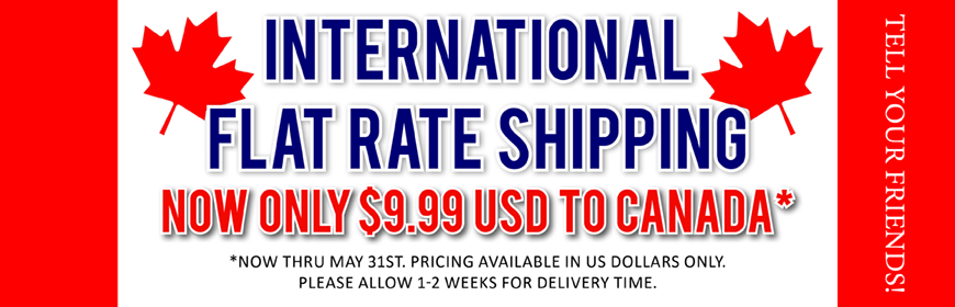 Flat Rate Shipping to Canada for $9.99