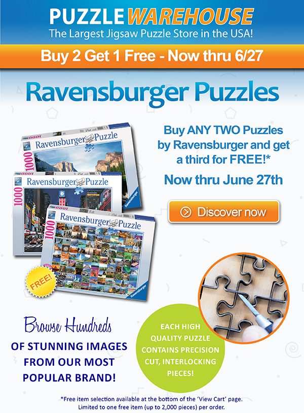 Buy 2 Get 1 Free on All Ravensburgers puzzles. Now through June 27th! Limited to one free item per order.