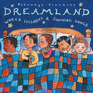 Dreamland: World Lullabies & Soothings Songs CD Travel