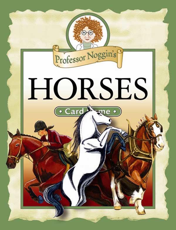 Professor Noggin's Horses